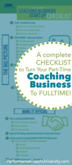 How to start a coaching business. Take your passion or part time work for coaching to full time with this complete checklist on starting and growing a coaching business. Great for performance coaches, life coaches, health coaches, personal trainers, or anyone looking to build and grow their business to serve more people to live a happier, healthier and more fulfilled life! Find other tools and resources at performancecoachu...