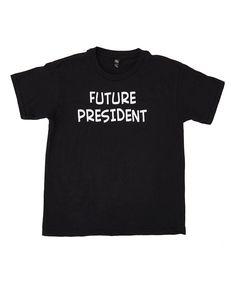 Black 'Future President' Tee - Infant Toddler Kids & Adult