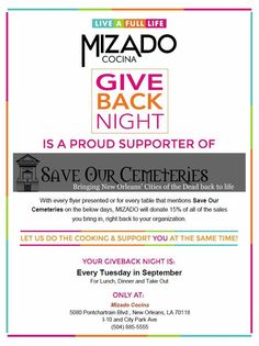 "Every Tuesday in September, Save Our Cemeteries is partnering with local restaurant Mizado Cocina for their ""Giveback Day Event""! With each flyer presented or for every table that mentions Save Our Cemeteries on Tuesdays in September (for lunch, dinner or take-out), Mizado will donate 15% of all of sales to SOC. Help support Save Our Cemeteries by enjoying an incredible meal!"