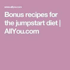Bonus recipes for the jumpstart diet | AllYou.com