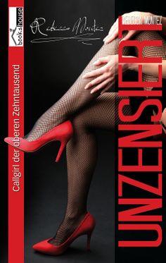 """Rebecca Montez - Unzensiert"" von Rebecca Montez ab Juni 2014 im bookshouse Verlag. www.bookshouse.de/buecher/Rebecca_Montez___Unzensiert/"