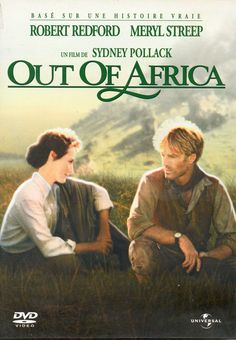 Out of Africa - one of my favorite movies