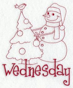 Snowman - Wednesday (Redwork) You can get all the days of the week off of just one post, when you go to the website.