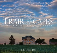 The 2016 Prairiescapes calendar by Larry Kanfer is now available! Call or go online to get yours today! They make great gifts.