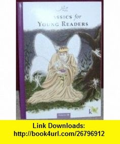 Classics for Young Readers Volume 5B (9781931728430) John Holdren , ISBN-10: 1931728437  , ISBN-13: 978-1931728430 ,  , tutorials , pdf , ebook , torrent , downloads , rapidshare , filesonic , hotfile , megaupload , fileserve
