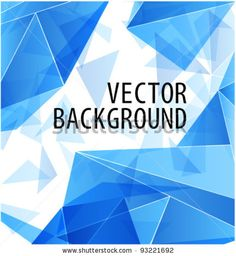 Abstract shapes, abstract silos, drawing board of ideas.     stock vector : Blue triangle abstract vector background