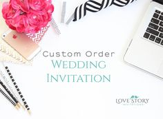Custom Design ~ Wedding Invitations ~ Invitation Design ~ Wedding Stationary ~ Unique Invitation ~ Wedding Suite ~ Custom Invitations