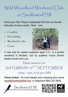 Swallowtail Hill Farm, Sussex. Saturday 25th May is Wild Woodland Club at Swallowtail Hill. Call, email or message to book your Wild Thing [6-11 yrs] a place http://www.organicholidays.co.uk/at/3197.htm