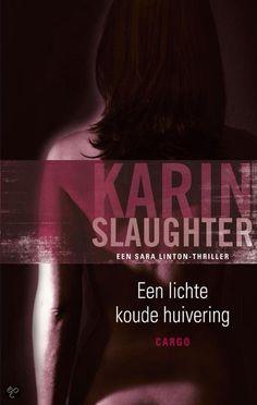Karin Slaughter - Een lichte koude huivering
