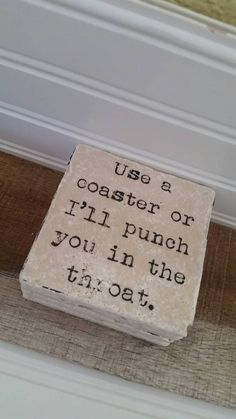 Use A Coaster Or I'll Punch You In The Throat Coaster Set - Travertine - Natural Stone - Set of 4 - Full Cork Bottom - Throat Punch