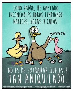 18 divertidas caricaturas para reirnos de la paternidad | Blog de BabyCenter  Caricaturas: Fowl Language