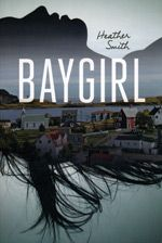 Baygirl by Heather smith. After relocating from a Newfoundland fishing village to the city of St. John's, sixteen-year-old Kit Ryan's struggle to fit in and find herself is complicated by the unpredictable behavior of her alcoholic father. Heather Smith, Reading Club, Young Adult Fiction, Newfoundland And Labrador, Books For Teens, Fishing Villages, Ya Books, Historical Fiction, Nonfiction Books