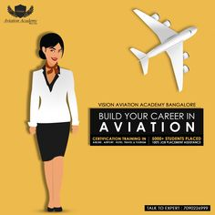 Vision Aviation Academy - We Build Your Career In Aviation. Get Certification Training In - Airline | Airport | Hotel | Travel | Tourism 100% Placement Assistance.  Call Us Today: 7090226999  #Aviation #Hospitality #travel #Airlines