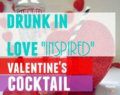 Drunk in love inspired Valentine's Cocktail drink (scheduled via http://www.tailwindapp.com?utm_source=pinterest&utm_medium=twpin&utm_content=post487815&utm_campaign=scheduler_attribution)