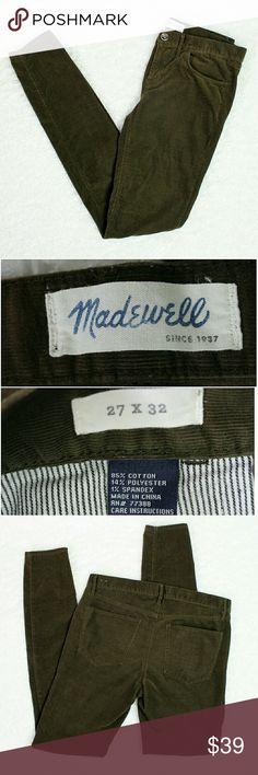 "Madewell Skinny Skinny Green Cords Soft and comfortable dark green skinny corduroy  pants. EUC  27x32 Waist 15"" Rise 8"" Inseam 29.5"" Madewell Pants Skinny"
