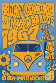 """Details- Featuring the famous Haight Ashbury street sign, Summer Of Love, 1967 and a Super Groovy VW Bus- 2"""" x 3"""" Glossy Fridge Magnet- Made in San FranciscoAbout the Company Groovy FriscoFounded by Robert Quinn. Groovy Frisco designs are inspired by the great artists of 60's as well as San Francisco itself with Robert's take on 60's psychedelic art. Always designed & printed in San Francisco. Kunst Poster, Poster Art, Gig Poster, Hippie Posters, Rock Posters, Wall Posters, Movie Posters, 60s Art, Retro Art"""