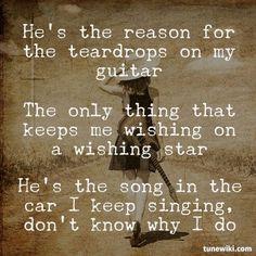 Teardrops On My Guitar <3