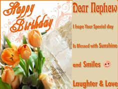 Top # Happy Birthday Nephew - Wishes, Quotes, Messages - Birthday Wishes Quotes Happy Birthday Nephew Images, Birthday Wishes For Nephew, Birthday Greetings For Kids, Happy Late Birthday, Birthday Wishes Quotes, Birthday Images, Man Birthday, Happy Birthday Cards, Law