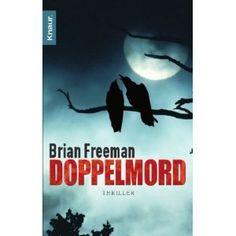 Doppelmord: Thriller: Amazon.de: Brian Freeman,Tanja Handels: Bücher