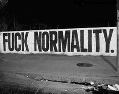 fuck normality, black, napis, fuck