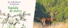 «As fabulosas Histórias da Tapada de Mafra», de Cristina Carvalho, é o livro que se segue nesta série de escolhas literárias, para viver intensamente no Outono/Inverno ou em qualquer estação.
