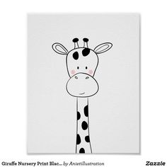 Giraffe Nursery Print Black and white modern zoo ♥ A wonderful addition to your little one's nursery decor. A cute giraffe illustration.