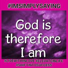 Because of God, I am victorious #IMSIMPLYSAYING. ...#MINDSET #PARADIGMSHIFTAHEAD