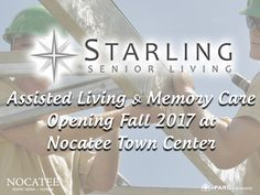 Starling Senior Living is opening a new location at Nocatee Town Center! The assisted living and memory care residence will open Fall 2017.