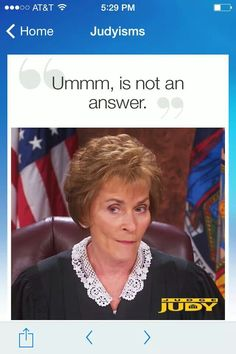 Judge Judy is better than you! Judge Judy Quotes, Judge Judy Sheindlin, Judge Judy Episodes, Full Episodes, Judith Sheindlin, Here Comes The Judge, Still Picture, I Feel You, Tv Actors
