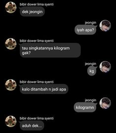 chat on chat, nct ft skz Quotes Lucu, Jokes Quotes, Cute Relationship Goals, Cute Relationships, Funny Texts, Funny Jokes, Funny Chat, Text Bubble, Dark Jokes