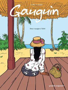 Gauguin, deux voyages à Tahiti - cartonné - Li-An, Laurence Croix Paul Gauguin, Tahiti, The Artist Movie, Art Moderne, Illustration Art, Comics, Fictional Characters, Graphic Novels, Art Posters
