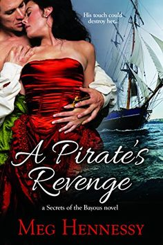 A Pirate's Revenge (Secrets of the Bayous) by Meg Hennessy http://www.amazon.com/dp/B019CB3UXG/ref=cm_sw_r_pi_dp_EoSPwb0PGCN24
