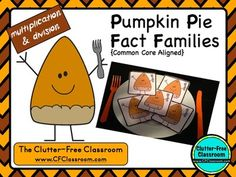 Thanksgiving Pie Division & Multiplication Fact Family Triangle Flash Cards - Common Core aligned for grades 2-5 - $ - Facts 1x1 through 9x9 included - Great for centers, small group work, or homework packets. 15 pages included.