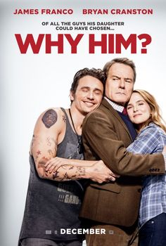 Why Him? Movie poster artwork featuring James Franco and Bryan Cranston.