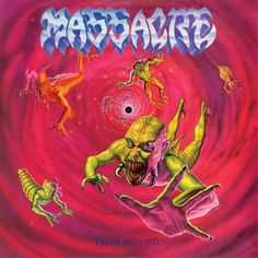 Massacre, From Beyond**: An enjoyable little piece of death metal, albeit fairly cliche and stereotypical of the genre. I guess it's difficult to be cliche so early in the life of the genre, but it has that feel to it. Like this has already been done before and by much better bands. And it really had been done before by Death, Cannibal Corpse, and others. In other words, the album is okay, but the band seems like followers instead of trailblazers. 2/6/15