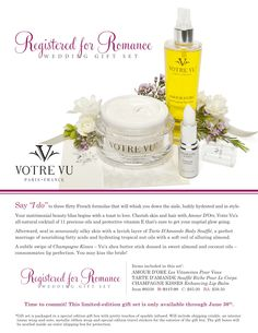 A special wedding gift from France to make the Bride (or mother of the bride) even more radiant!  $85