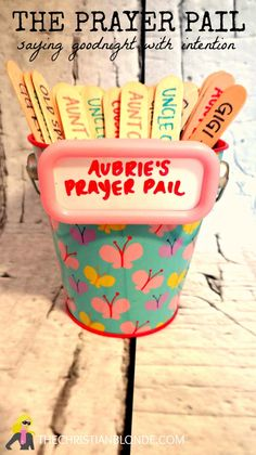 """Prayer Pail"" for kids to remind them who to pray for or what to be thankful for!"