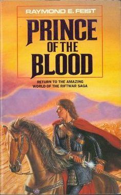Prince of the Blood (Krondor's Sons #1) by Raymond E. Feist