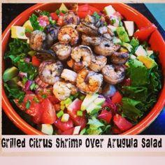 Citrus Grilled Shrimp Over Arugula Salad, with Meyer Lemon Dressing! The 30 Clean approved!