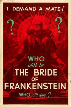_Bride of Frankenstein_ teaser--only one copy know to exist. (You know, if you were wondering what to get me for Christmas.)