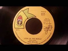 "Ras Shiloh -Look In The World - Flames 7"" w/ Version - YouTube"