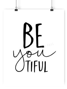 beyoutiful print // be you print // inspirational home decor print // black and white home decor print // be yourself wall artThanks for this post.BEYOUTIFUL - a typographic print in black and white, available in different sizes - # Art Art Mural, Wall Art, Art Pariétal, Diy Wall, Epson Ink, Decoration Inspiration, Decor Ideas, White Home Decor, Black Decor