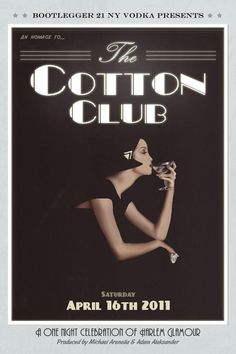 2011 Cotton Club Poster  - Very classy!