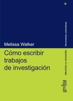 Cómo escribir trabajos de investigación. /Melissa Walker. Signatura: RC 15   Na biblioteca: http://kmelot.biblioteca.udc.es/record=b1235116~S6*gag