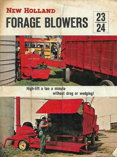New Holland 23 & 24 Forage Blowers Ad New Holland Ford, New Holland Agriculture, Farmall Tractors, Red Tractor, Ford News, Old Signs, Vintage Farm, Farm Gardens, Choppers