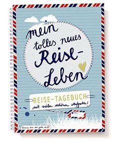 """Shop // Reisetagebuch mit spannenden Aufgaben! """"Mein tolles neues Reiseleben"""" Tagebuch zum Schreiben, A5, Spiralbindung."""