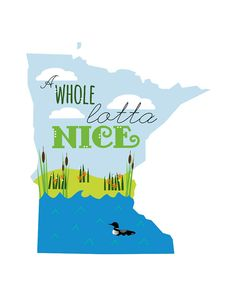 A Whole Lotta Nice // Art Print // Minnesota by CherrySparrow