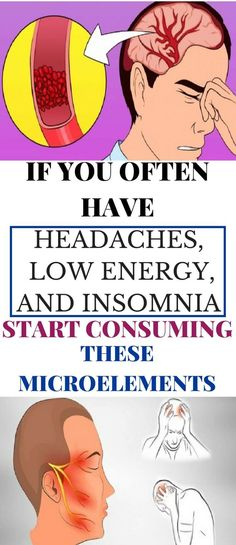 If You Often Have Headaches, Low Energy, and Insomnia, Start Consuming These Microelements - Magical Useful Tips