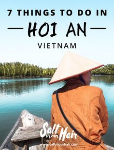 Hoi An in Vietnam is an old town with charming lantern-lit streets, which lie nestled along the river bank. Here are the top things to do in Hoi An, Vietnam Vietnam Travel Guide, Asia Travel, Hanoi, Hoi An Old Town, Good Morning Vietnam, Tourism Day, Vietnam Voyage, Visit Vietnam, Backpacking Asia