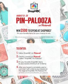 It's the ShopNBC Pin-Palooza! Pin your ShopNBC favorites for your chance to win.  #shopnbcFavorites